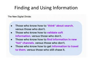 Finding and Using Information