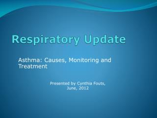 Respiratory  Update