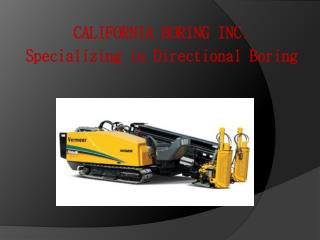 CALIFORNIA BORING INC . Specializing in Directional Boring
