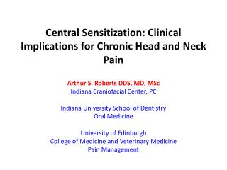 Central Sensitization: Clinical Implications for Chronic Head and Neck Pain