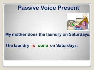 Passive Voice Present