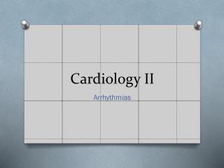 Cardiology II
