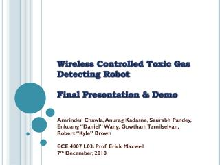 Wireless Controlled Toxic Gas Detecting Robot Final Presentation & Demo