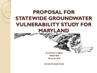 PROPOSAL FOR  STATEWIDE GROUNDWATER VULNERABILITY STUDY FOR MARYLAND