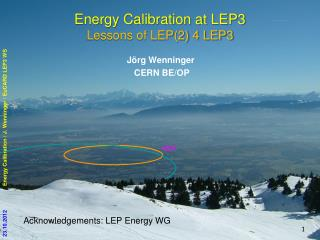 Energy Calibration at LEP3 Lessons of LEP(2) 4 LEP3