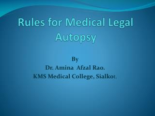 Rules for Medical Legal Autopsy
