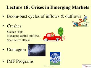 Lecture 18: Crises in Emerging Markets