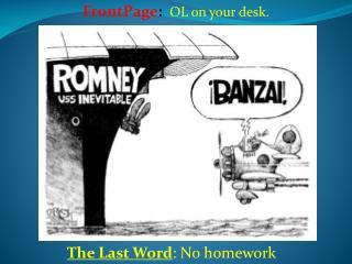 The Last Word : No homework