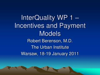InterQuality WP 1 – Incentives and Payment Models