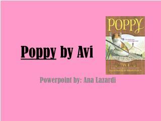 P oppy  by  Avi