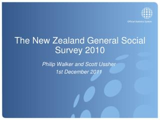 The New Zealand General Social Survey 2010