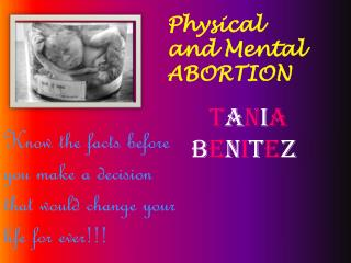 Physical and Mental ABORTION