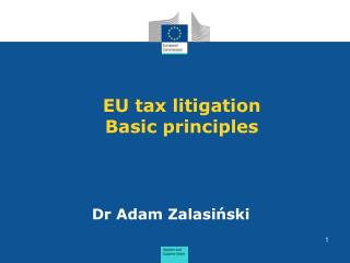 EU  tax  litigation Basic principles