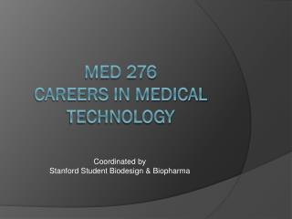 MED 276 Careers in Medical Technology
