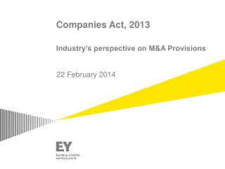 Companies Act, 2013 Industry's perspective on M&A Provisions