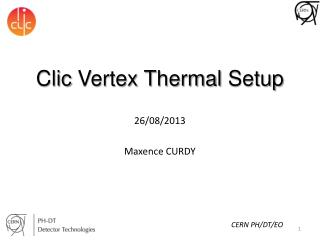 Clic  Vertex Thermal  Setup