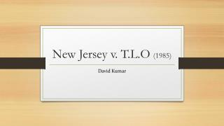 New Jersey v.  T.L.O  (1985)