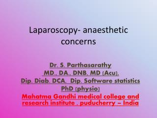 Laparoscopy-  anaesthetic  concerns