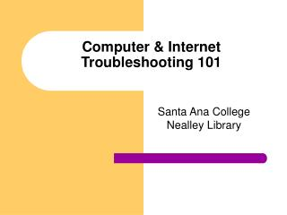 Computer  Internet Troubleshooting 101
