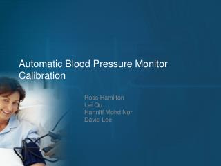 Automatic Blood Pressure Monitor Calibration