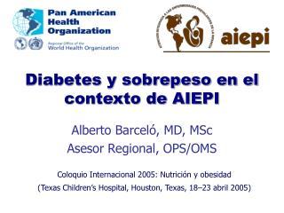Diabetes y sobrepeso en el contexto de AIEPI