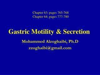 Gastric Motility & Secretion