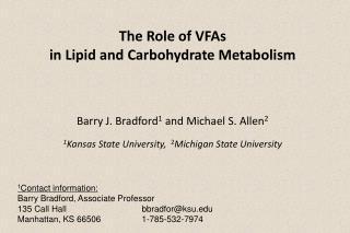 1 Contact  information: Barry Bradford, Associate Professor 135 Call Hallbbradfor@ksu.edu