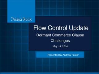 Flow Control  Update