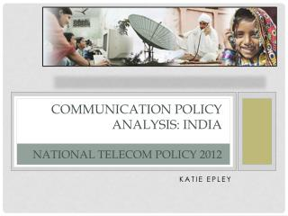 Communication Policy Analysis: India National Telecom Policy 2012