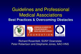 Guidelines and Professional Medical Associations Best Practices & Overcoming Obstacles