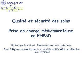 Qualité et sécurité des soins - Prise en charge médicamenteuse en EHPAD