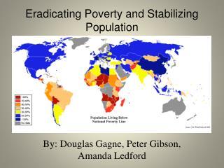 Eradicating Poverty and Stabilizing Population
