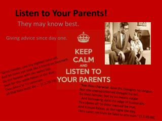 Listen to Your Parents!