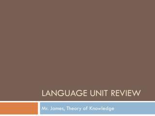 Language  unit Review