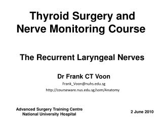 Thyroid Surgery and Nerve Monitoring Course