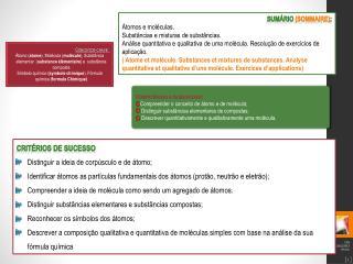 SUM�RIO  ( Sommaire ) :  �tomos e mol�culas. Subst�ncias e misturas de subst�ncias.