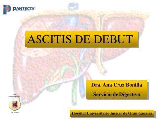 Dra. Ana Cruz Bonilla Servicio de Digestivo