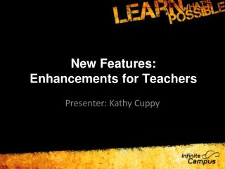 New Features: Enhancements for Teachers