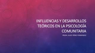 Influencias y desarrollos teóricos en la psicología comunitaria