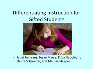 Differentiating Instruction for Gifted Students