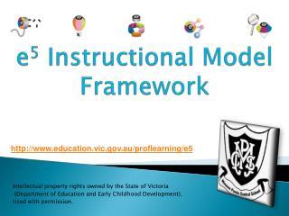 e 5  Instructional Model Framework