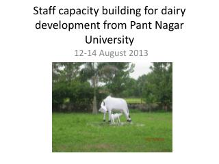 Staff capacity building for dairy development from Pant Nagar University