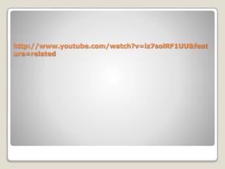http://www.youtube.com/watch?v=iz7solRF1UU&feature=related