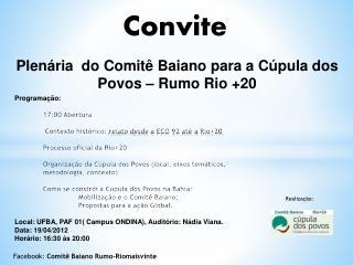 Plenária   do Comitê Baiano  para a Cúpula  dos Povos  – Rumo  Rio +20