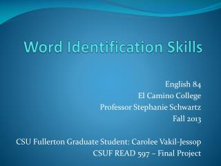 Word Identification Skills