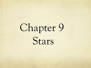 Chapter 9  Stars