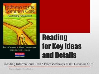 Reading  for Key Ideas  and Details