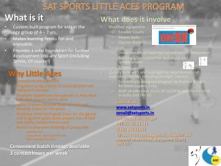 SAT SPORTS LITTLE ACES PROGRAM