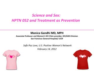 Science and Sex:  HPTN 052 and Treatment as Prevention�