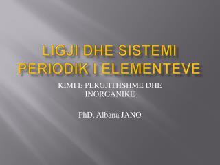 Ligji dhe sistemi periodik i elementeve